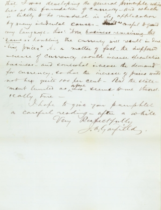 """Autograph Letter, signed (""""J.A. Garfield""""), as Congressman from Ohio, to J.A. Cowing of New York, regarding Garfield's speech on currency and finance"""