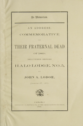 In Memoriam. An Address Commemrative of Their Fraternal Dead of 1860; delivered before Halo...