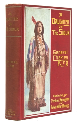 A Daughter of the Sioux. General Charles King.