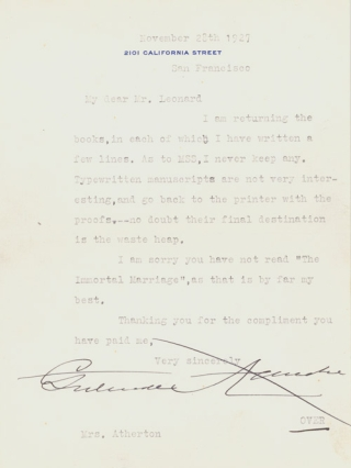 "Typed Letter, signed (""Gertrude Atherton"") to ""Mr. Leonard"", returning inscribed books, with remarks on her manuscripts and identifying her best book. Gertrude Atherton."