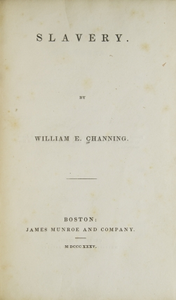 Slavery. William E. Channing