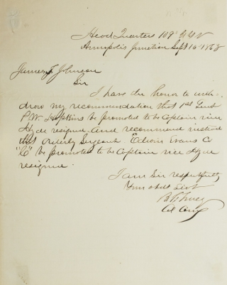 "Letter Signed. To James J. Johnson. Withdrawing the recommendation of promotion of Ist Lieut. P.W. Hopkins and placing instead the name of Orderly Sargeant Edwin Evans Co. ""C"" Benjamin Franklin Tracy."