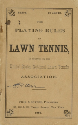 The playing rules of lawn tennis as adopted by the United States National Lawn Tennis Association