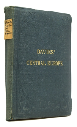 Davies' Central Europe. Map of Central Europe Containing all the Railways in use with the...
