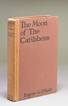The Moon of the Caribbees and Six Other Plays of the Sea. Eugene O'Neill