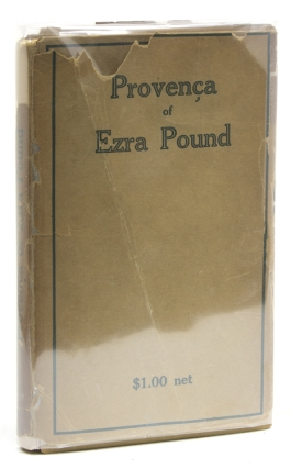 Provença / Poems selected from Personae, Exultations, and Canzoniere. Ezra Pound