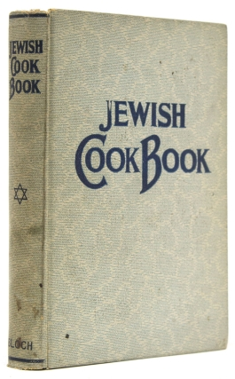 Jewish Cook Book. 1600 recipes according to the Jewish dietary laws with the rules for kashering, the favorite recipes of America, Austria, Germany, Russia, France, Poland, Roumania, etc., etc. Florence Kreisler Greenbaum.