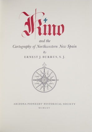 Kino and the Cartography of Northwestern New Spain