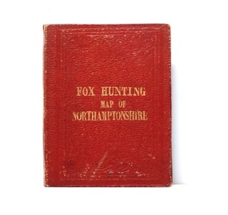 Fox Hunting Map of the Northamptonshire. Places of the Meeting of Foxhounds. J. Walker, C
