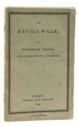 The Devil's Walk: A Poem. By Professor Porson. Edited with a Biographical Memoir and Notes, by...