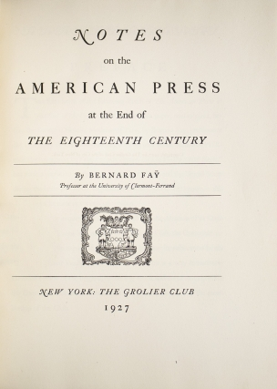 Notes on the American Press at the End of the Eighteenth Century