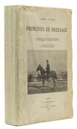 Principes de Dressage et d'Equitation. James Fillis