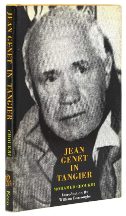 Jean Genet in Tangier. Introduction by William Burroughs. Translated by Paul Bowles. Mohamed...