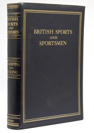 "Big Game Hunting and Angling, Compiled and Edited by ""The Sportsman"""
