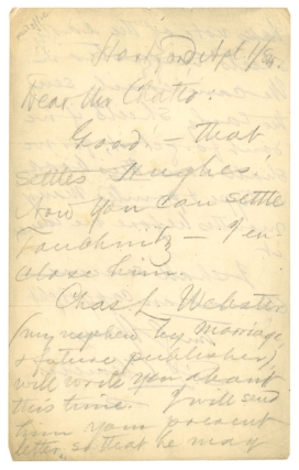 "Autograph Letter, signed (""SL Clemens""), to his British publisher, Andrew Chatto, regarding the plans for publication of Adventures of Huckleberry Finn. Samuel Langhorne Clemens."