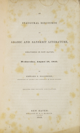 An Inaugural Discourse on Arabic and Sanskrit Literature, delivered in New Haven, Wednesday, August 16, 1843