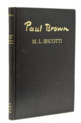 "Paul Brown Master of Equine Art … with a chapter ""Paul Brown as a Book Illustrator"" by Robin Bledsoe. M. L. Biscotti."