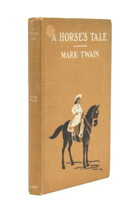 A Horse's Tale by Mark Twain. Samuel L. Clemens