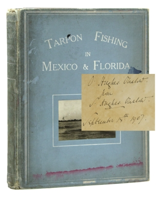 Tarpon Fishing in Mexico and Florida. Introduction by Randy Wayne White