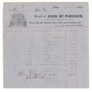 Billhead of John McPherson, Wholesale and Retail Dealer in all Kinds of Fresh, Salt, and Smoked Meat, Pork, Lard, Sausages & c, Purchase by M. Propalas Sciota of $57.86