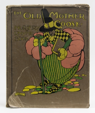 The Old Mother Goose Nursery Rhyme Book