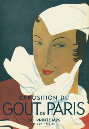 """Exhibition du Gout de Paris"" sales brochure for the Paris store Au Printemps, with printed cover in colors by Luza. Fashion, Reynaldo Luza."