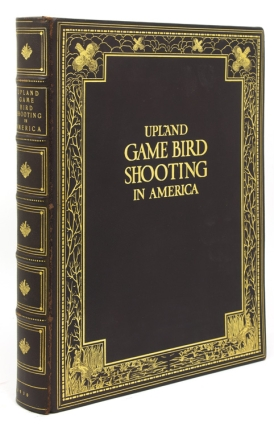 Upland Game Bird Shooting in America. Derrydale Press, Eugene V. Connett