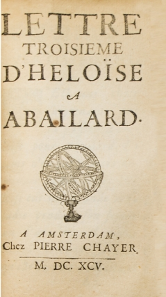 Les Amours d'Abailard & d'Heloïse [bound with 6 first and early French editions of their Letters; see below]