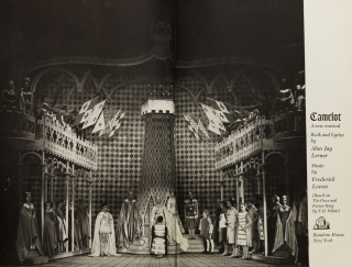 Camelot. Book and Lyrics by Alan Jay Lerner. Music by Frederick Loewe