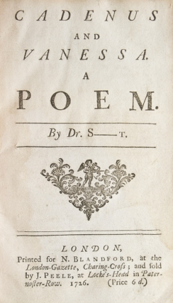 Cadenus and Vanessa. A poem. By Dr. S—t. Jonathan Swift.
