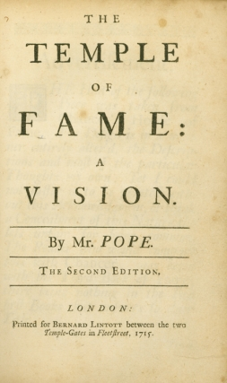 The Temple of Fame: A Vision … The Second Edition. Alexander Pope.