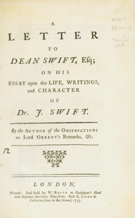 A Letter to Dean Swift, Esq; on his Essay upon the life, writings, and character of Dr. J. Swift....