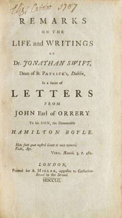 Remarks on the Life and Writings of Dr. Jonathan Swift ... In a Series of Letters ... to his Son, the Honorable Hamilton Boyle. Jonathan Swift, John Orrery, Earl of, Boyle.