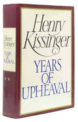 White House Years & Years of Upheaval. Henry A. Kissinger.