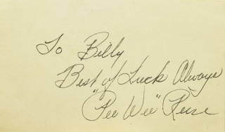 "Siganture :""To Billy/ Best of Luck Always/ 'Pee Wee' Reese."" ""Pee Wee"" Reese"