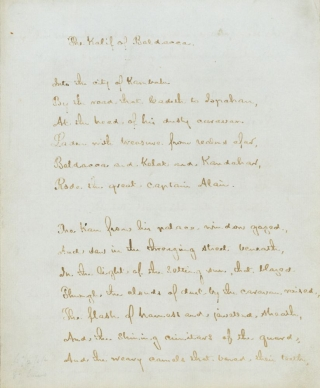 "Autograph Manuscript, signed and dated, of his poem of ""The Kalif of Baldacca"". Henry..."