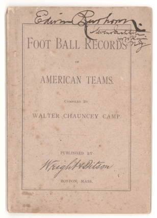 Foot Ball Records of American Teams Compiled by …. Walter Chauncey Camp.
