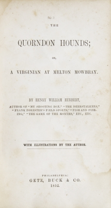 The Quorndon Hounds; or, A Virginian at Melton Mowbray
