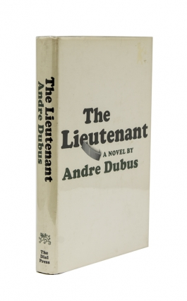 The Lieutenant. A Novel. André Dubus