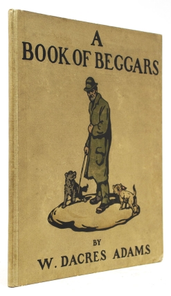 A Book of Beggars. W. Dacres Adams