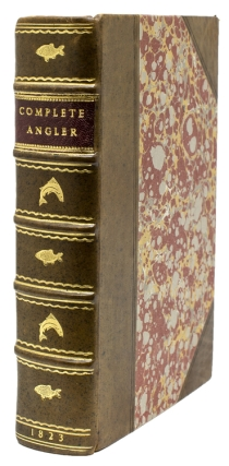 The Complete Angler …To Which Are Added, An Introductory Essay; The Linnan Arrangement of the...
