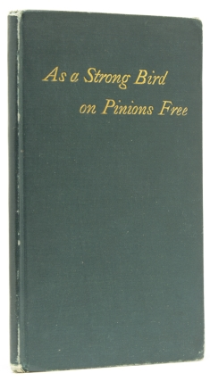 As a Strong Bird on Pinions Free. And Other Poems. [At head of title:] Leaves of Grass. Walt Whitman.