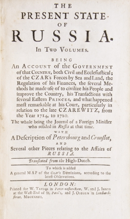 The Present State of Russia … [vol. I:] Being an account of the Government of that Country, both Civil and Ecclesiastical; of the Czar's Forces by Sea and Land, the Regulation of his Finances … Translated from the High-Dutch [vol. II:] … containing, 1. Laurence Lange's Journey from Petersbourg to Peking in China. II. John Bernhard Muller's Description of the Ostiacks, a nation in Siberia … VI. M. Le Brun's Observations on his Journey through Russia to Persia