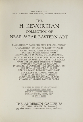 The H.[pagop] Kevorkian Collection of Near & Far East Art