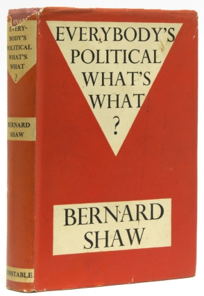 Everybody's Political What's What. George Bernard Shaw