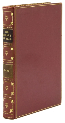 The Essays of Elia & The Last Essays of Elia. Charles Lamb