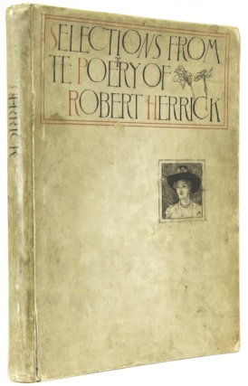Selections from the Poetry of Robert Herrick. Robert Herrick
