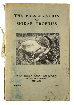 The Preservation of Shikar Trophies. India
