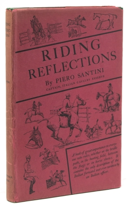 Riding Reflections. With a foreword by Lida L. Fleitman. Piero Santini