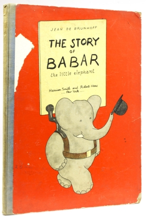 The Story of Babar the Little Elephant. Jean De Brunhoff